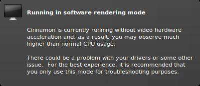 Cinnamon running in software rendering mode